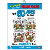 """T-shirt humour homme """"J'ai 60 ans"""" TU"""