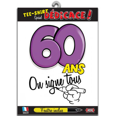 Tee-shirt anniversaire à signer 60 ans type