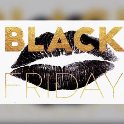 Black…Black…Black…Friday !